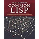 Common LISP: A Gentle Introduction to Symbolic Computation