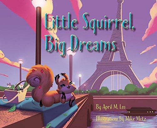 Little Squirrel, Big Dreams