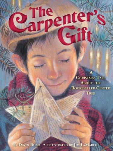 The carpenters gift a christmas tale about the rockefeller center the carpenters gift a christmas tale about the rockefeller center tree by rubel fandeluxe Gallery