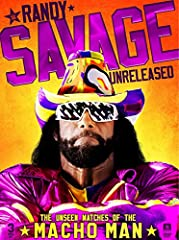 "WWE: Randy Savage Unreleased: The Unseen Matches of The Macho ManFor the first time ever, never-before-released matches of ""Macho Man"" Randy Savage are being released from the vault for the WWE Universe's viewing pleasure. Witness matchups ag..."