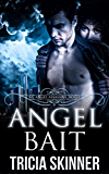 Angel Bait (The Angel Assassins Series)