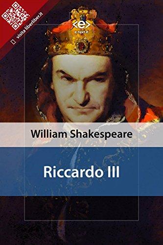 riccardo iii liber liber italian edition