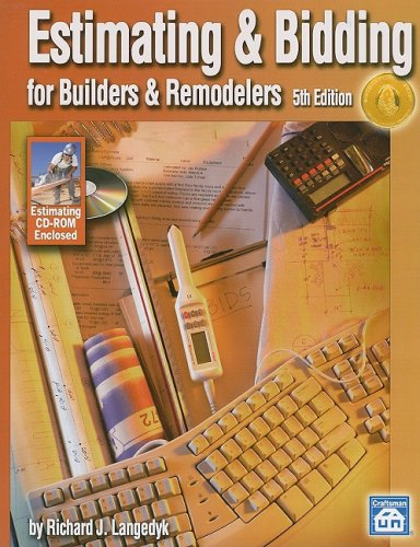Estimating & Bidding For Buildiers & Remodelers (Estimating & Bidding for Builders & Remodelers)