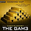 Earth's Gambit: The Gam3, Book 2 Audiobook by Cosimo Yap Narrated by Nick Podehl