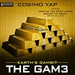 Earth's Gambit: The Gam3, Book 2 | Cosimo Yap