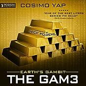 Earth's Gambit: The Gam3, Book 2 | Cosimo Yap