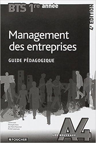 Lire Les Nouveaux A4 Management des entreprises BTS 1re année - 4e édition Guide pédagogique pdf ebook
