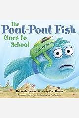 The Pout-Pout Fish Goes to School (A Pout-Pout Fish Adventure) Board book