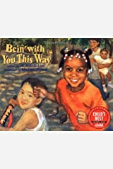 Bein' With You This Way Paperback