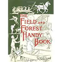 Field and Forest Handy Book: New Ideas for Out of Doors: 94