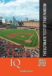 Baltimore Orioles IQ: The Ultimate Test of True Fandom (English Edition)
