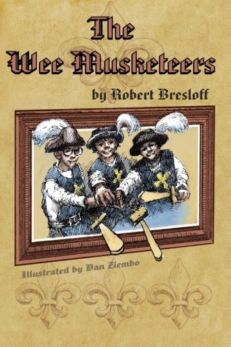 The Wee Musketeers (Bound Into The Classics) (Volume 1)