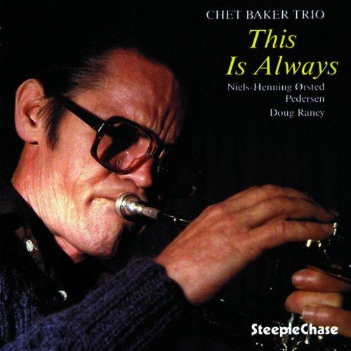 CD : Chet Baker - This Is Always (CD)