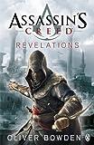 """Assassin's Creed - Revelations"" av Oliver Bowden"