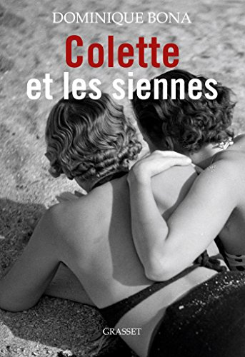 Colette et les siennes: biographie (Littérature Française) (French Edition)