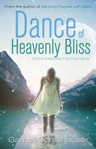 Download Dance of Heavenly Bliss: Divine Inspiration for Humanity pdf
