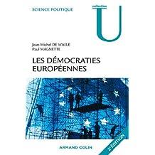 Les démocraties européennes : Approche comparée des systèmes politiques nationaux (Science politique) (French Edition)
