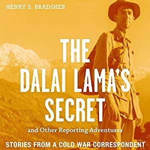 The Dalai Lama's Secret and Other Reporting Adventures Audiobook