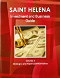 St. Helena Investment and Business Guide, IBP USA, 143876880X