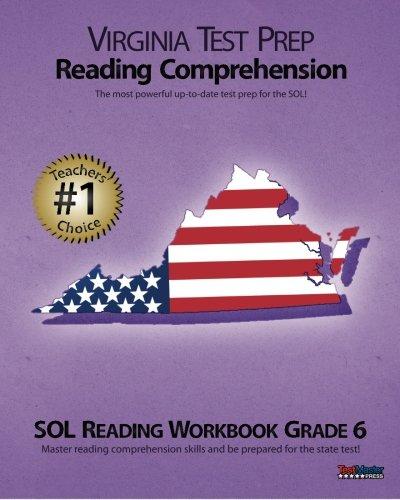 VIRGINIA TEST PREP Reading Comprehension SOL Reading Workbook Grade 6