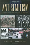 img - for Antisemitism: A Historical Encyclopedia of Prejudice and Persecution (Two Vol. Set) book / textbook / text book