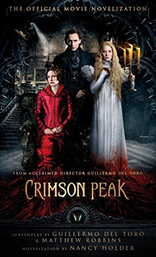 Crimson Peak: The Official Movie Novelization for $<!---->