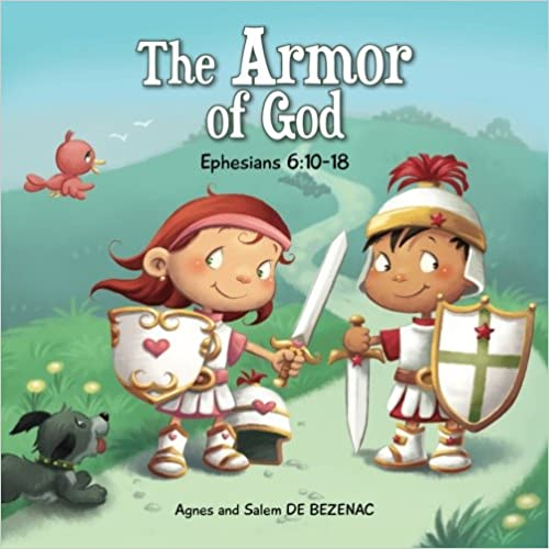 Ephesians 6:10-18: The Armor of God: Volume 8 (Bible Chapters for Kids)