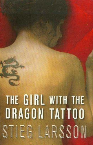 The Girl with the Dragon Tattoo by Larsson, Stieg (2008) Paperback