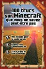MINECRAFT - 100 TRUCS QUE VOUS par Minecraft