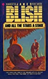 And All the Stars a Stage, James Blish, 038000013X