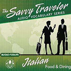 The Savvy Traveler: Italian Food & Dining Audiobook