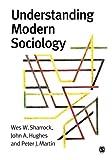 Understanding Modern Sociology 9780761957072