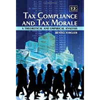 Tax Compliance and Tax Morale: A Theoretical and Empirical Analysis