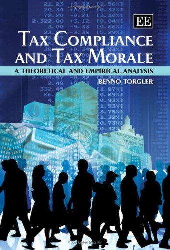 Tax Compliance And Tax Morale  A Theoretical And Empirical Analysis