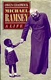Michael Ramsey : A Life, Chadwick, 0198261896