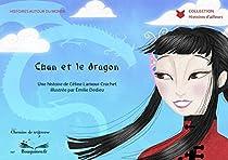 Chan et le dragon par Lamour-Crochet