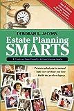 Estate Planning Smarts, Deborah L. Jacobs, 061545366X
