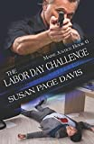 The Labor Day Challenge (The Maine Justice Series) (Volume 6)
