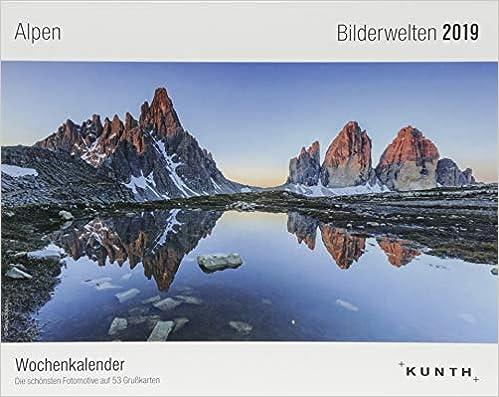 Bilderwelten Alpen 2019 Wochenkalender mit 53 Gru/ßkarten