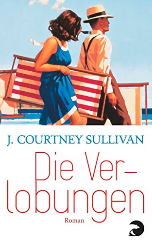 Die Verlobungen: Roman Taschenbuch – 13. Juli 2015 J. Courtney Sullivan Henriette Heise Berlin Verlag Taschenbuch 3833310146