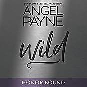 Wild: Honor Bound, Book 4 | Angel Payne