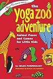 The Yoga Zoo Adventure, Helen Purperhart, 0897935063