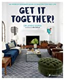 img - for Get It Together!: An Interior Designer's Guide to Creating Your Best Life book / textbook / text book