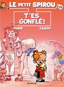 Le Petit Spirou, Tome 16 : T'es gonflé par Tome