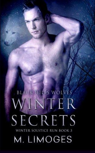Winter Secrets: Winter Solstice Run (Black Hills Wolves) (Volume 33)
