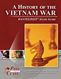 A History of the Vietnam War DANTES/DSST Test Study Guide - PassYourClass