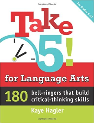 Take Five for Language Arts Bell Ringers Critical Thinking for Kids