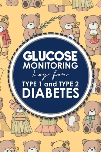 Glucose Monitoring Log for Type 1 and Type 2 Diabetes: Diabetes, Blood Sugar Log Daily Readings. Before & After for Breakfast, Lunch , Dinner, Snacks. ... for Type 1 and Type 2 Diabetes) (Volume 86) pdf epub