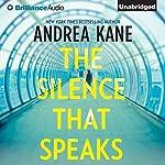 The Silence That Speaks | Andrea Kane