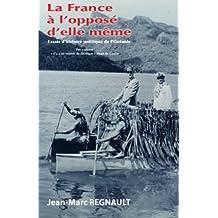 La France à l'opposé d'elle même: « Il y a un monde du Pacifique » disait de Gaulle